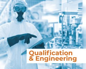 Qualification & Engineering Services