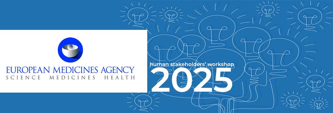 EMA 2025 Regulatory Strategy Shaping Future Public consultation human stakeholders workshop