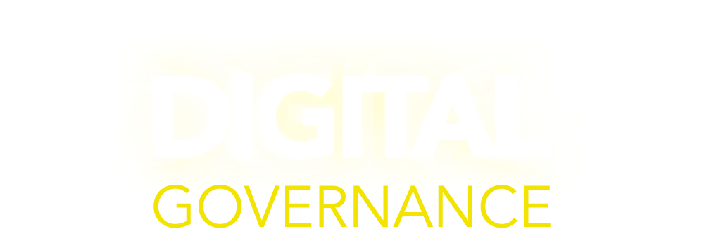 Digital Governance | Think Digital. Behave Digital. Act Digital. Be Digital.